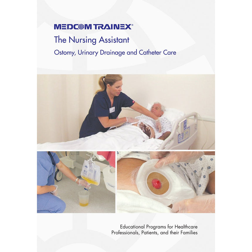Medcom€™s Nursing Assistant DVD Series - Ostomy, Urinary Drainage, and Catheter Care