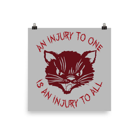 An Injury To One Is An Injury To All - Solidarity, Labor Union, Cat, Leftist, Socialist Poster