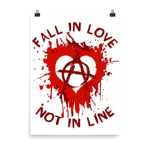 Fall In Love Not In Line - Anarchist, Graffiti, Art Poster
