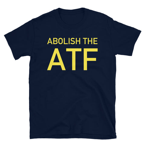 Abolish The ATF - Police Brutality, Gun Owner, Firearms, Meme T-Shirt