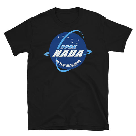 National Aerospace Development Administration - DPRK, North Korea, Space Program T-Shirt