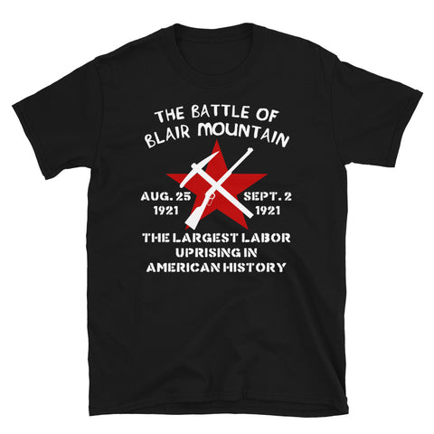The Battle Of Blair Mountain - Labor History T-Shirt