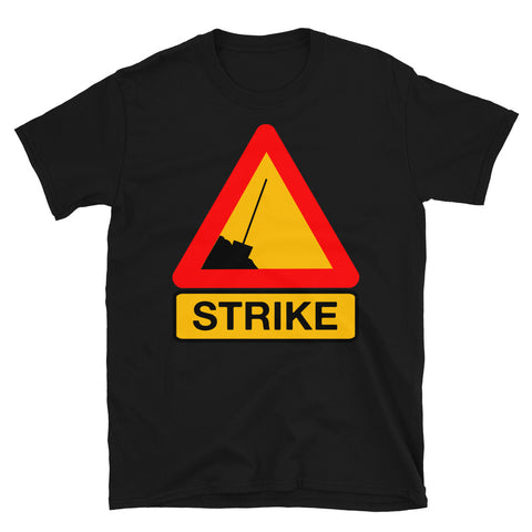 Strike - Labor Union, Worker Rights, Leftist, Socialist T-Shirt
