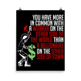 You Have More In Common - Socialist, Leftist, Punk Poster