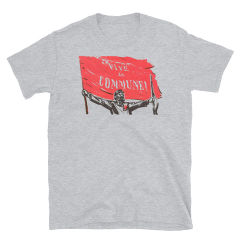 Vive La Commune! - Paris Commune T-Shirt