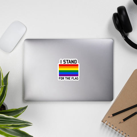 I Stand For The Gay Pride Flag - LGBTQ, Queer, Gay Rights, Pride Sticker