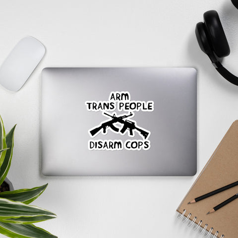 Arm Trans People, Disarm Cops - LGBTQ AK47 AR15 Sticker