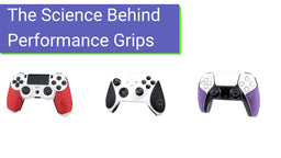 Science Behind Performance Grips