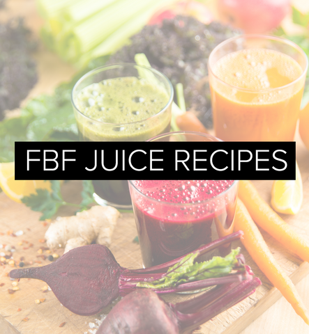 FBF Juice Recipes