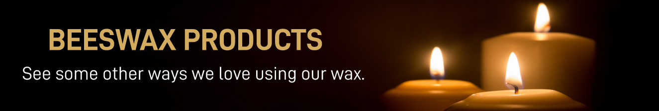 Premium Beeswax Products