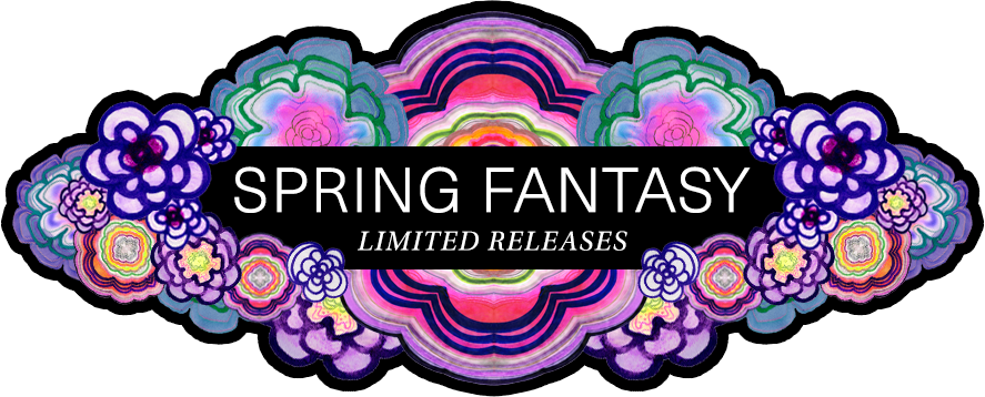 Spring Fantasy Limited Releases