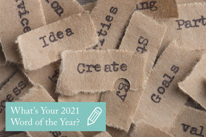 What's Your 2021 Word of the Year?