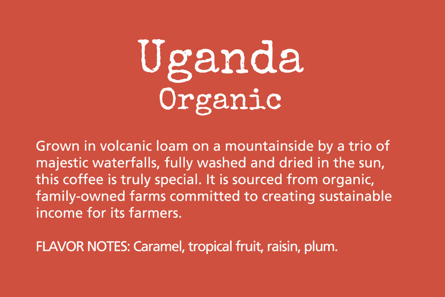 Uganda LOVE this New Coffee!