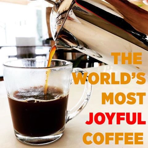 World's Most Joyful Coffee