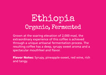 Load image into Gallery viewer, Ethiopia 8oz bag - Organic, Fermented