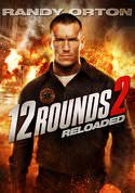 12 Rounds 2: Reloaded (HD/UV) - uvcodesforsale