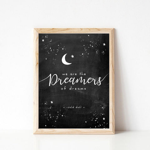 We are the dreamers print