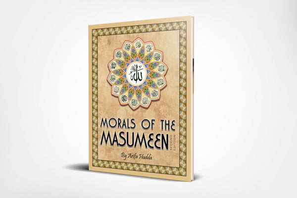Morals of the Masumeen (Suggested Ages: 4-8)