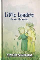 Little Leaders from Heaven (Suggested Ages: 8+)