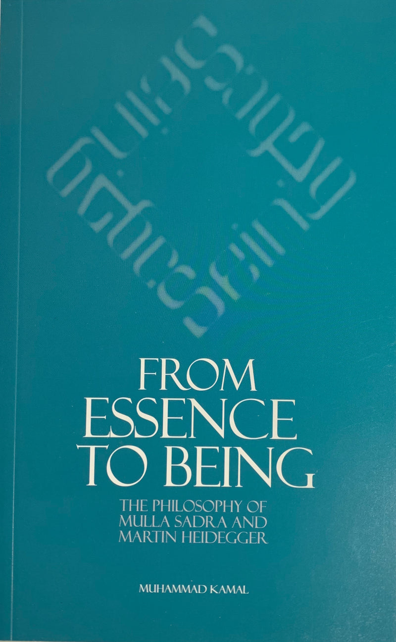 From Essence to Being: The Philosophy of Mulla Sadra and Martin Heidegger