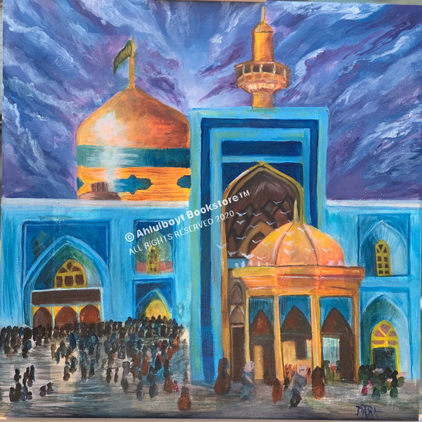 Painting of the shrine of Imam Ali Al-Ridha (as) - (حرم الإمام الرضا (ع