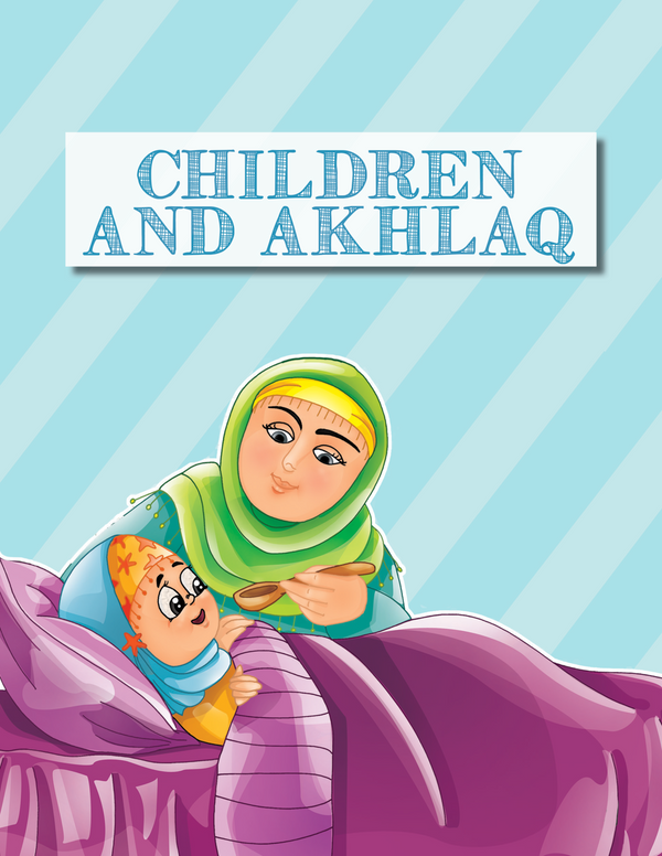 40 Hadith for Children (Suggested Ages: 7+)