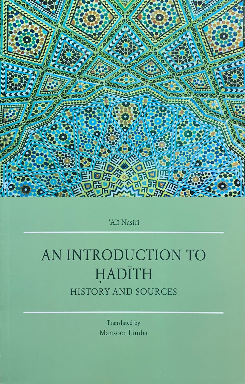 An Introduction to Hadith: History and Sources