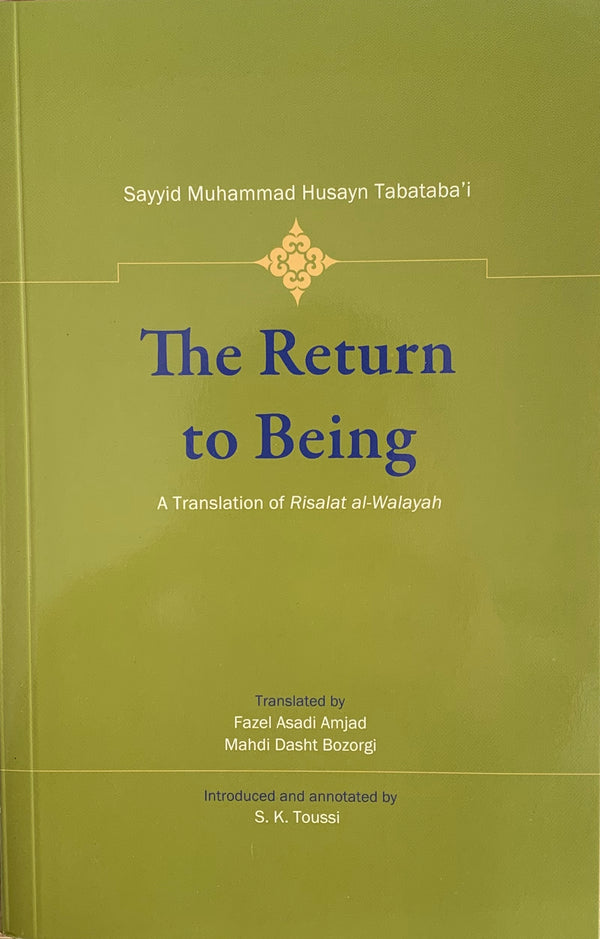The Return to Being: A Translation of Risalat al-Walayah