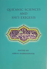 Quranic Sciences and Shi'i Exegesis