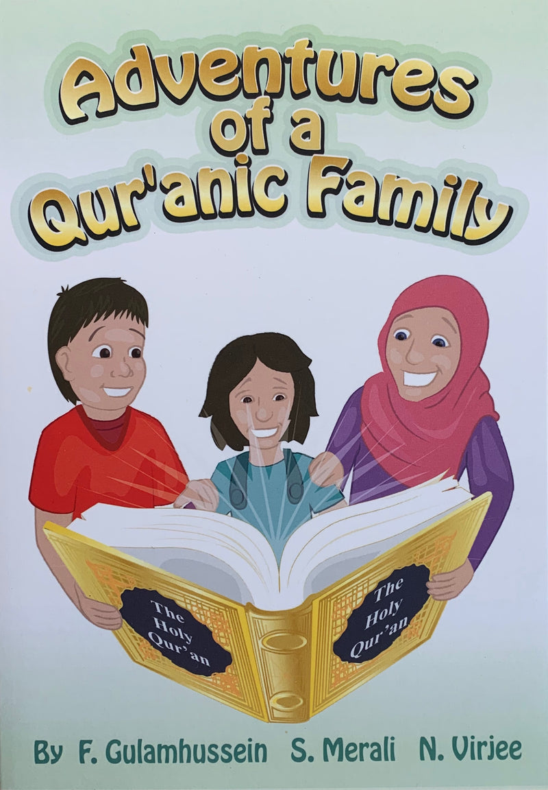 Adventures of a Qur'anic Family (Suggested Ages: 4-8)