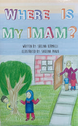 Where is my Imam? (Suggested Ages: 3-7)