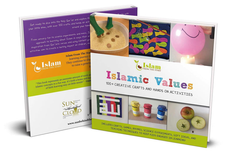 Islamic Values: 100+ Creative Crafts and Hands on Activities (Suggested Ages 5-12)