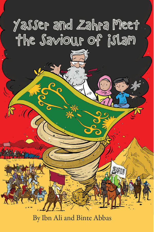 Yasser and Zahra Meet The Saviour of Islam (Suggested Ages: 9-13)