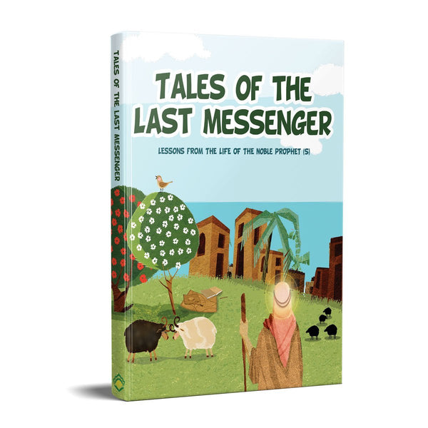 Tales of the Last Messenger (Suggested Ages: 8+)