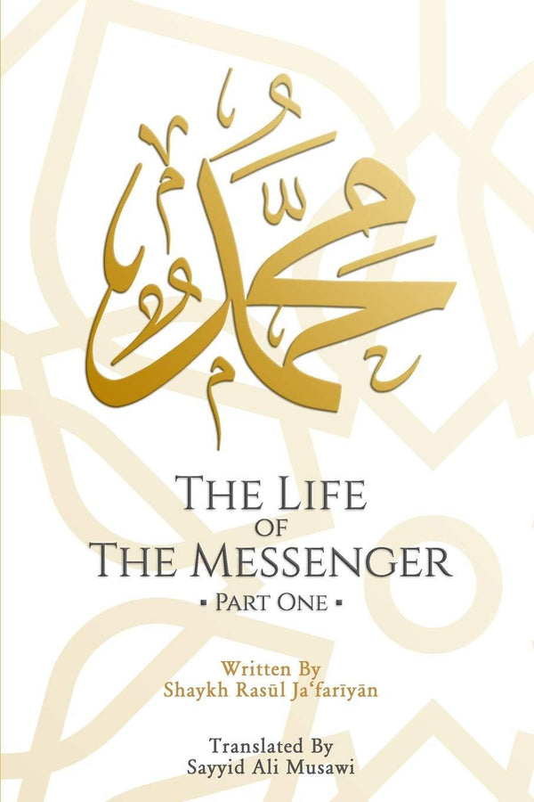 The Life of the Messenger- Part 1: A Look at the Social and Political Life of the Prophet Muhammad
