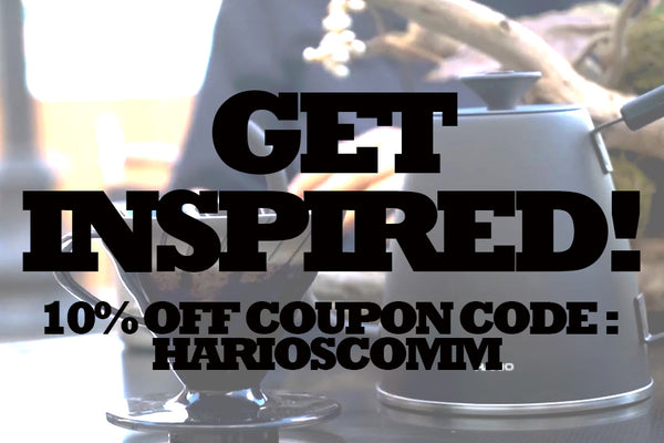 Get inspired by Hario coffee and tea! [Coupon Code]