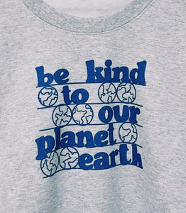 Be Kind To Our Planet Earth Crewneck