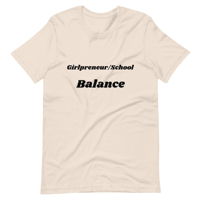 Girlpreneur/School Balance Unisex T-Shirt