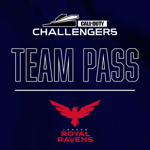 Call of Duty Challengers London Royal Ravens Open - Team Pass