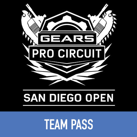 Gears Pro Circuit San Diego Open - Team Pass
