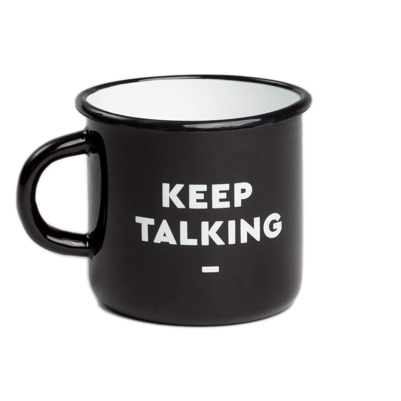 "Hochwertige Emaille TASSE ""Keep Talking"""