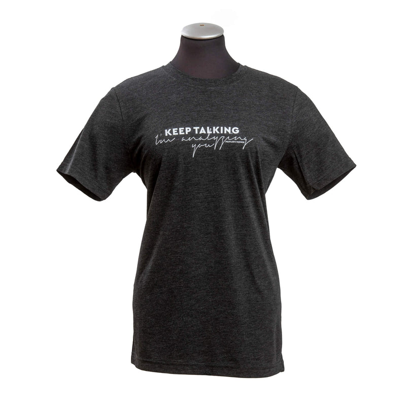 "T-Shirt ""KEEP TALKING - I'M ANALYZING YOU"""