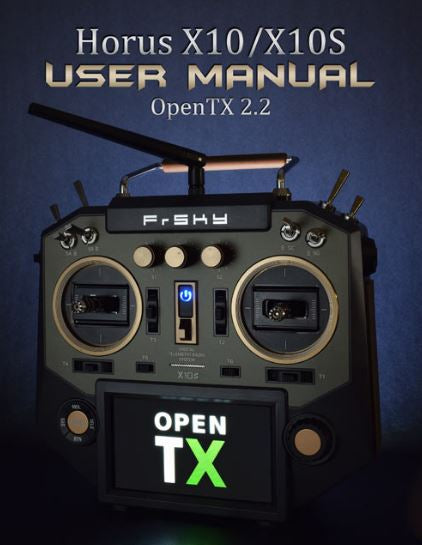 Horus X10/X10S OpenTX User Manual