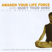 【CD】 Awaken Your Life Force and Quiet Your Mind (Michael Gannon)