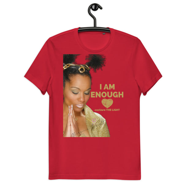 YouAreTheLight - ComeFollowMe/ I AM ENOUGH - Unisex Organic Cotton T-Shirt