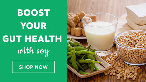 Boost your gut health with soy