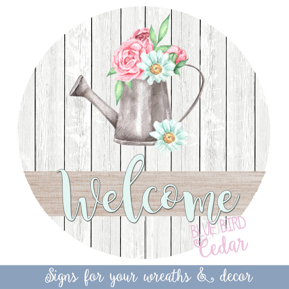 Welcome Watering Can with Flower Bouquet Circle Wreath Sign