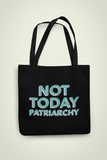 Not Today Tote Bag