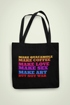 But Not War Tote Bag
