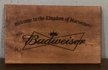 Load image into Gallery viewer, Wood Sign Sayings - Custom Wood Sign - Weaver Custom Engravings
